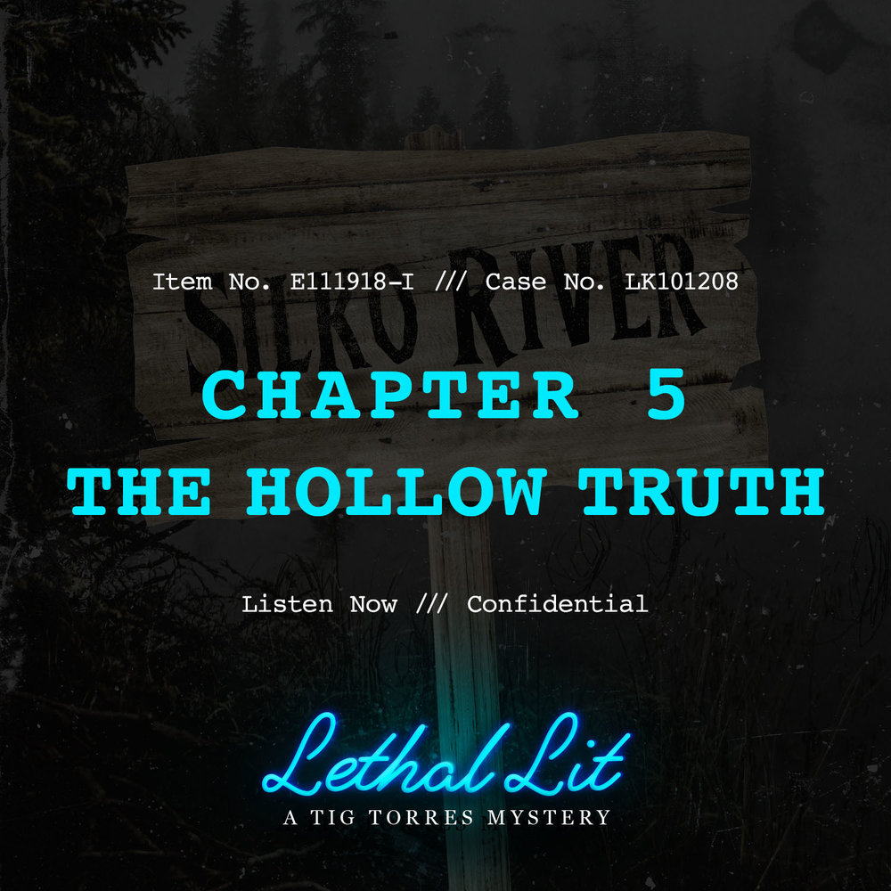 CHAPTER 5: THE HOLLOW TRUTH   LINKS TO LISTEN:   IHeart  |  Apple    |  Spotify  |  Stitcher    |    Google