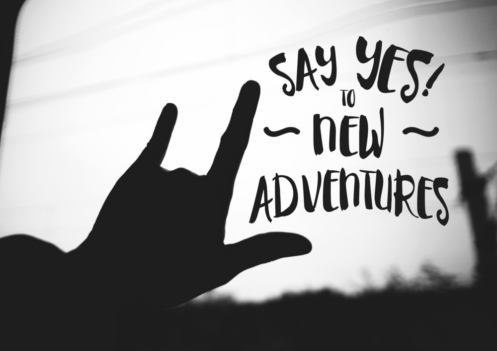Say Yes to Adventure.jpg
