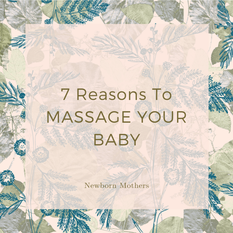 7 Reasons To Massage Your Baby.png