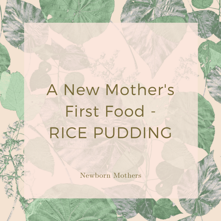 A NEW MOTHER'S FIRST FOOD - RICE PUDDING.png