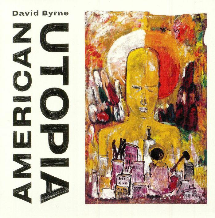 David Byrne - American Utopia (Nonesuch 2018)