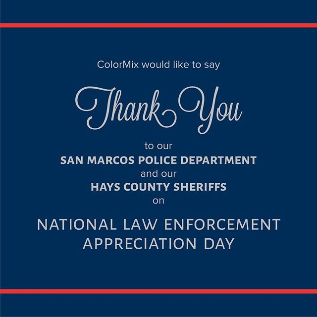 Happy National Law Enforcement Appreciation Day