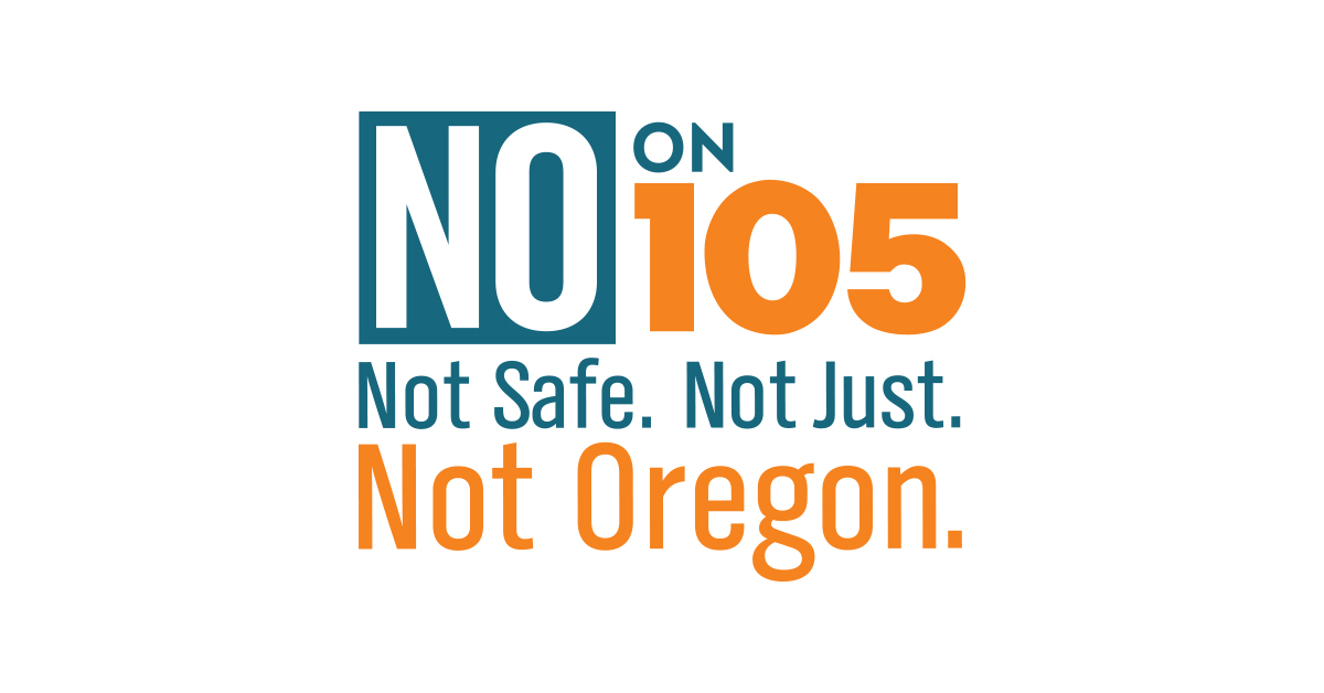 Oregonians Against Profiling: Vote NO on Measure 105