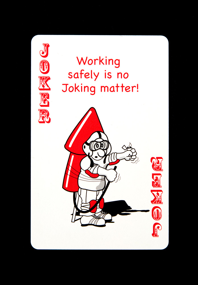 """Working safely is no Joking matter!"", from a deck of cards collected by the family of a petrochemical plant worker"