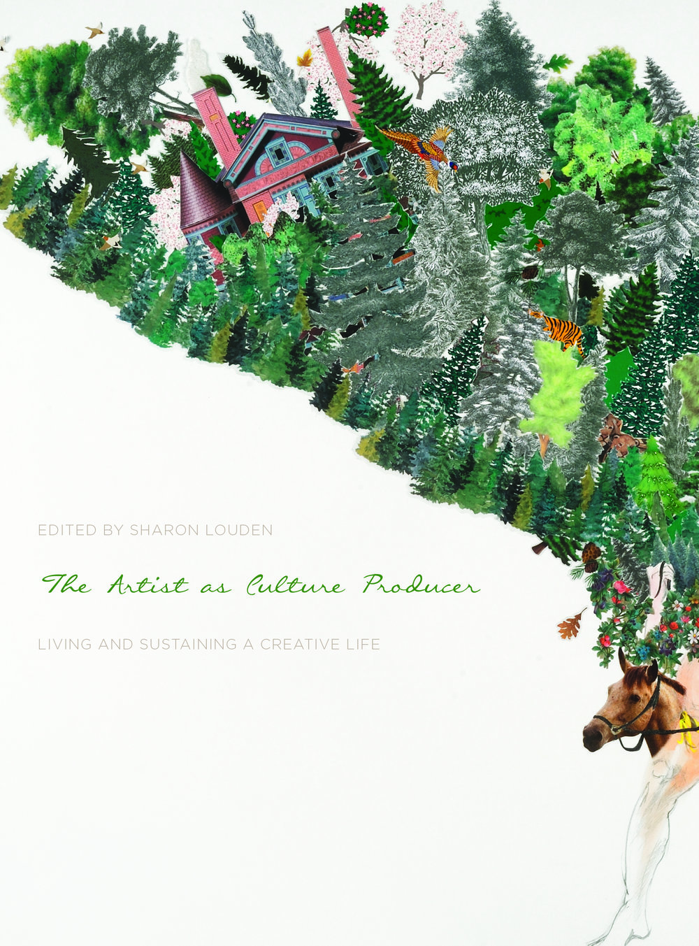 """The Artist as Culture Producer: Living and Sustaining a Creative Life,"" Edited by Sharon Louden, published by Intellect Books, distributed by the University of Chicago Press. 402 pages, 2017."