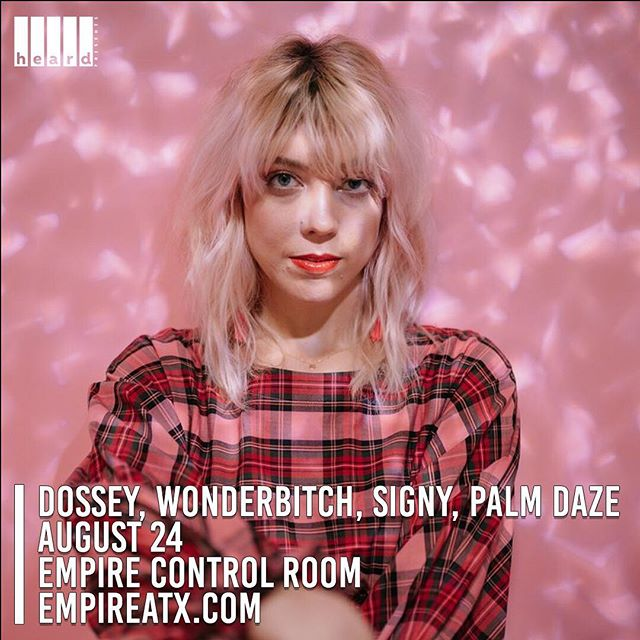 Just Announced ✨ ATX local electro-pop alter-ego of artist/songwriter/enigma Sarah Dossey, @dosseytx will be at @empireatx on August 24th! She'll be joined by local Austin musical masters @_wonderbitch, @wearesigny & @palmdaze 🙌 Tickets will be on sale Friday at 10 AM at empireatx.com