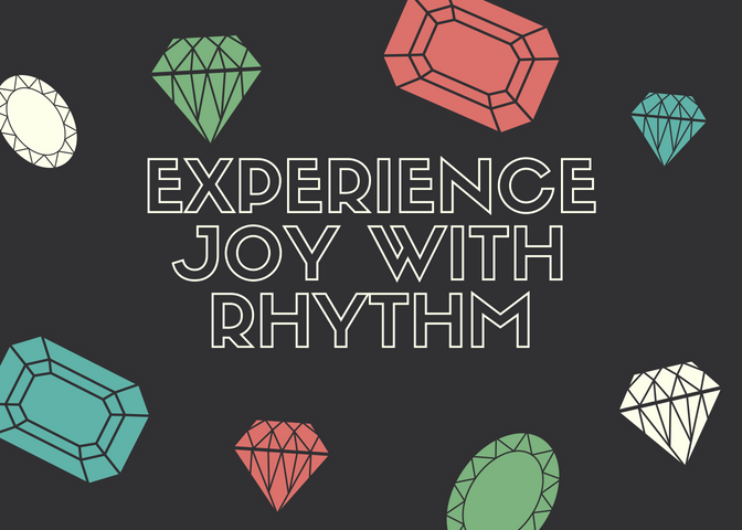 Experience Joy with rhythm.png