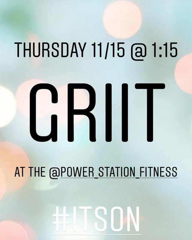 GRIIT is ON today! 1:15pm! What is GRIIT, you ask? A fast paced strength training class with a focus on functional movements and drills that will get you a bangin' body with a class style that will have you hooked.... (comes with great vibes and high fives!) All levels welcome.. see you there, Tuesdays and Thursdays at 1:15pm!  #hiitworkout  #fitfam  #strengthandconditioning