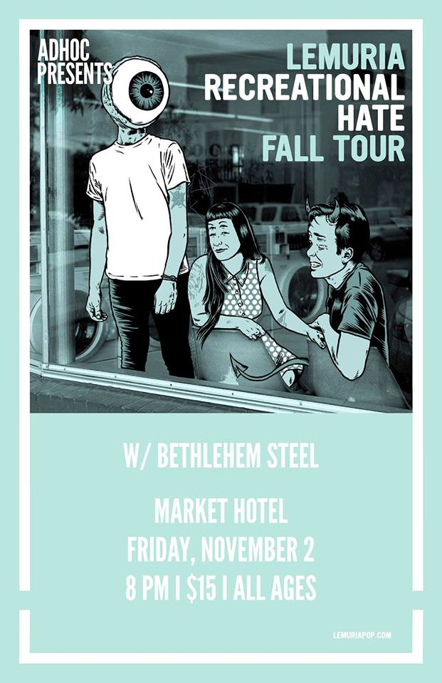 Friday November 2nd at MARKET HOTEL    AdHoc Presents   Lemuria   Bethlehem Steel   | Market Hotel | 1140 Myrtle Ave @ Broadway | Bushwick, Brooklyn JMZ-Myrtle Bway | $15 | all ages  Check out our calendar and sign up for our mailing list http://adhocpresents.com/