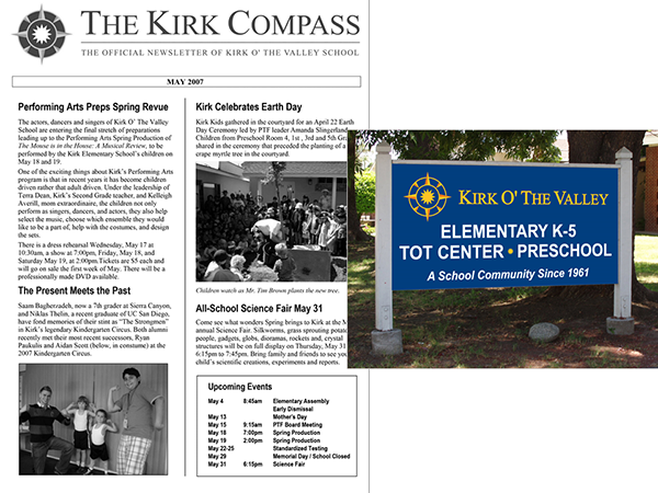 A monthly newsletter,  The Kirk Compass,  shared news within the community marked by a sign at the school's high-traffic location.