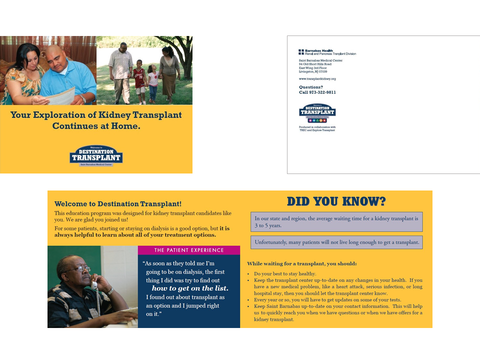 A series of nine postcards were mailed to kidney patients to further their knowledge of transplant options.