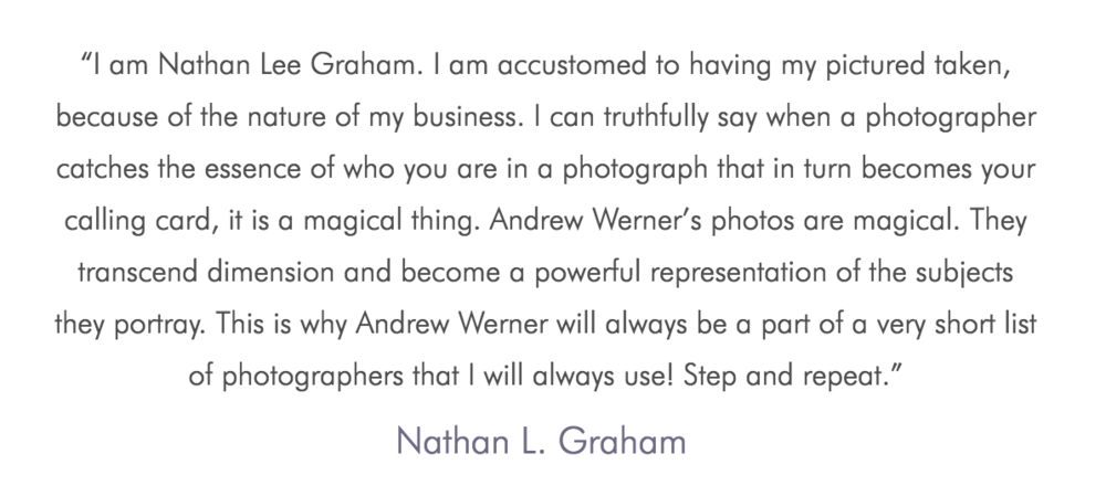 Nathan Lee Graham Andrew Werner Photography Testimonial.png