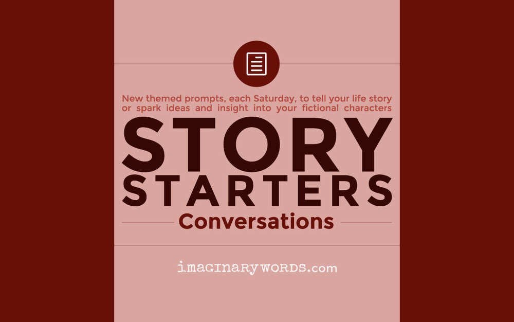 Story Starters Theme: Conversations