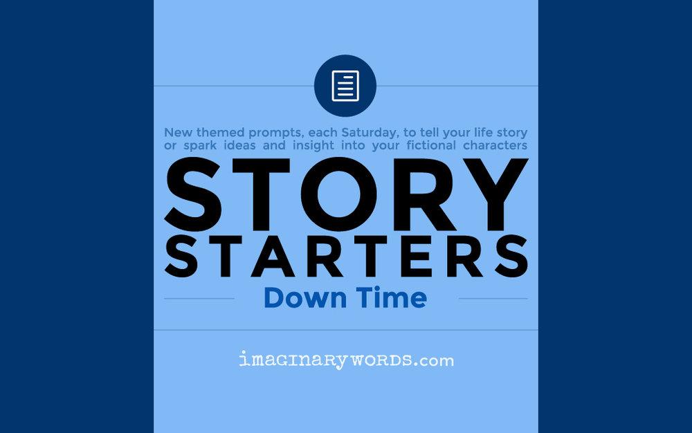 StoryStarters2-DownTime_ImaginaryWords.jpg