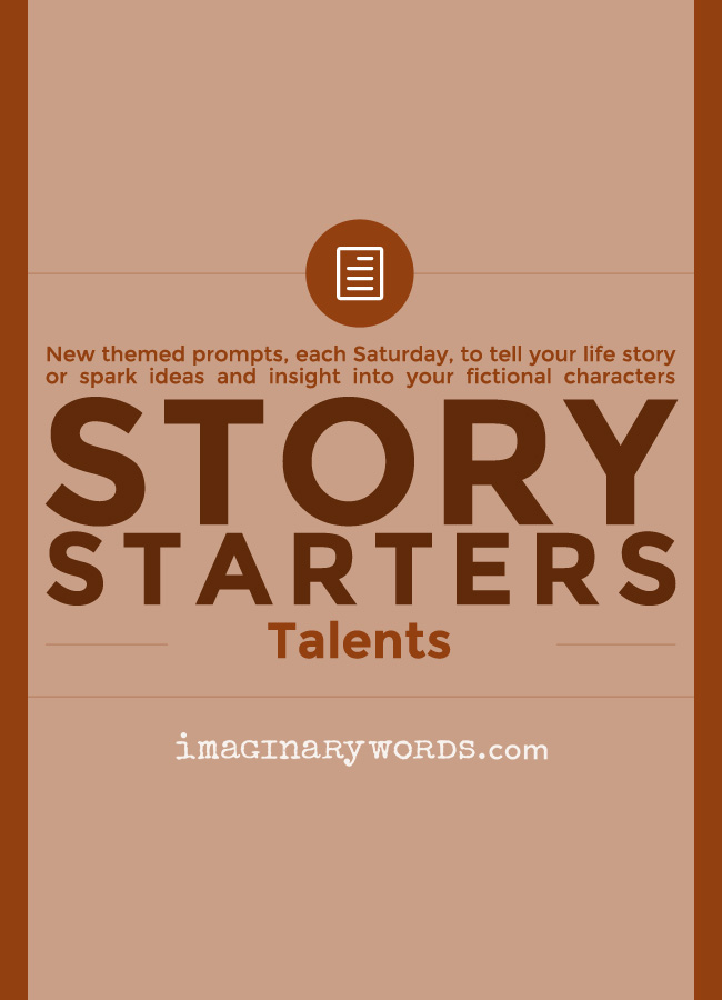 Story Starters: Talents