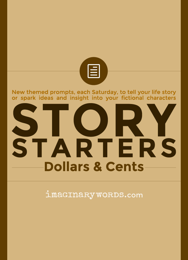 Story Starters: Dollars and Cents
