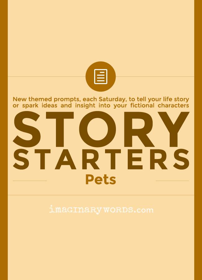 Story Starters: Pets