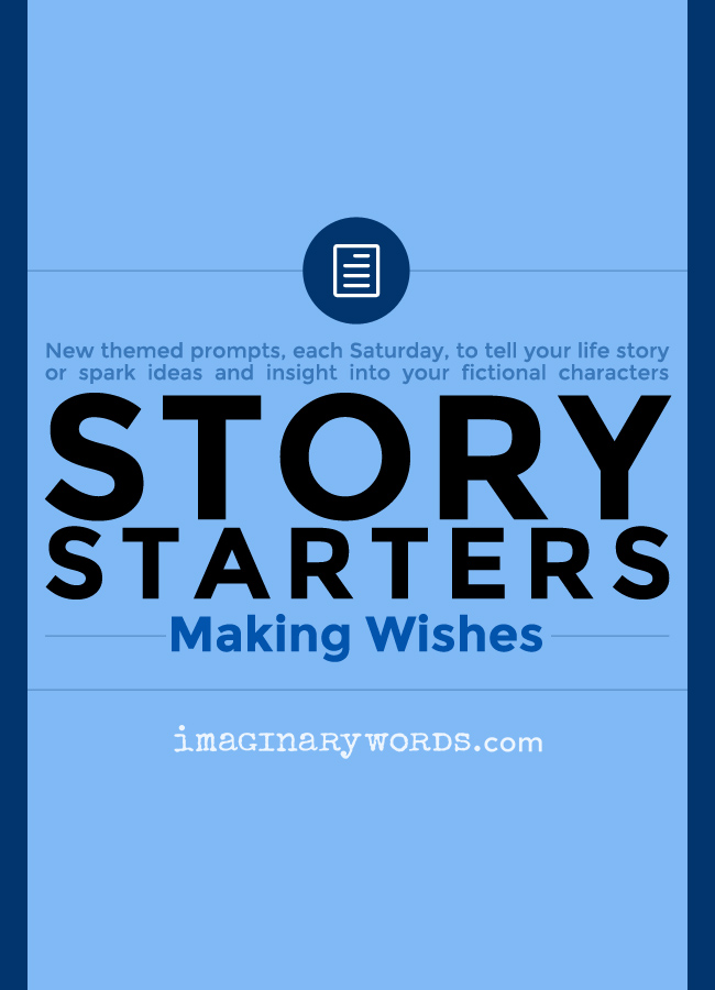 Story Starters: Making Wishes