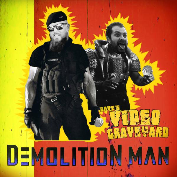 Demolition Man Podcast.jpg