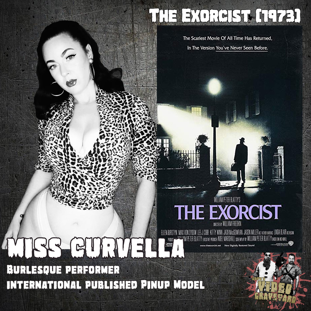 Miss Curvella - The Excorcist