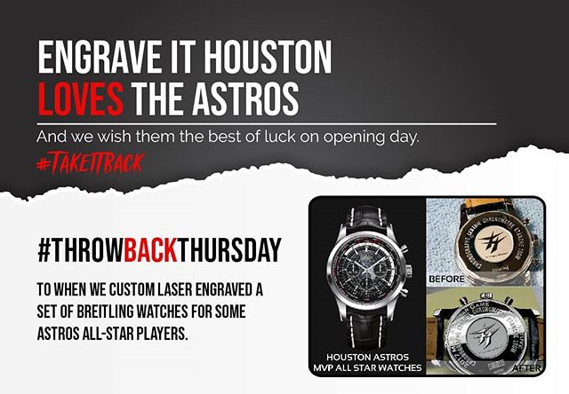 Engrave It Houston loves the #HoustonAstros! And we wish them all the best of luck on #OpeningDay!  Also, #TBT to when we custom laser engraved some beautiful Breitling watches for some Houston Astros All-Star Players.  Have something you need engraved? www.engraveithouston.com  #houstonAstros #astros #takeItBack #openingDay #EngraveItHouston #EIH