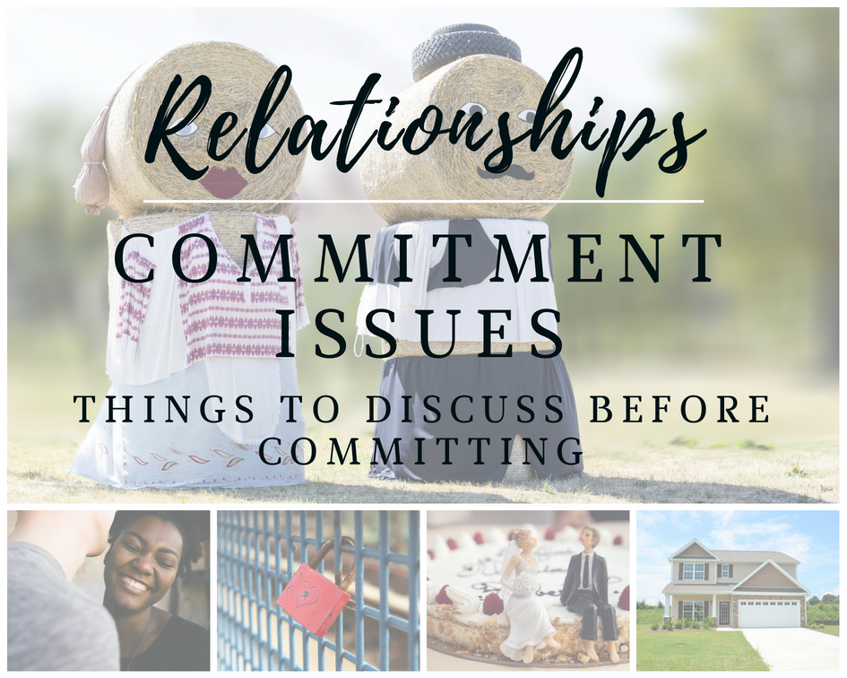 Relationships, Things to discuss before committing, A life lead simply, #commitment #relationships #simpleliving #alifeleadsimply #discussions.jpg