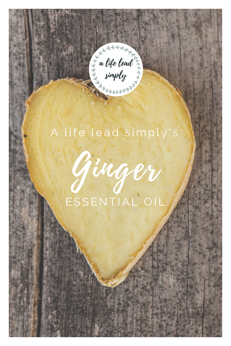 All natural, Ginger essential oil, A life lead simply, www.alifeleadsimply (2).png