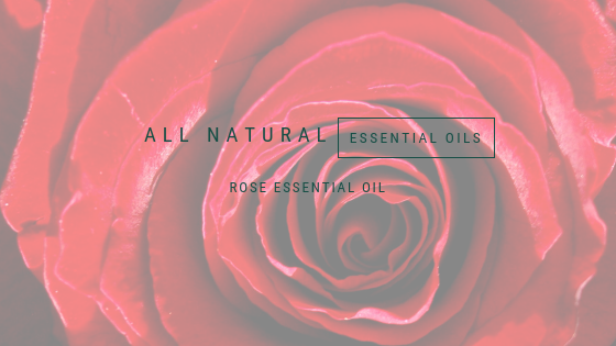 All natural, Essential oils, Rose oil, A life lead simply, www.alifeleadsimply (1).png