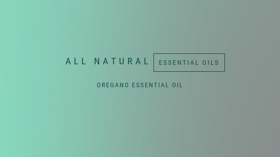 All natural, Essential oils, Oregano essential oils, A life lead simply, www.alifeleadsimply (5).png