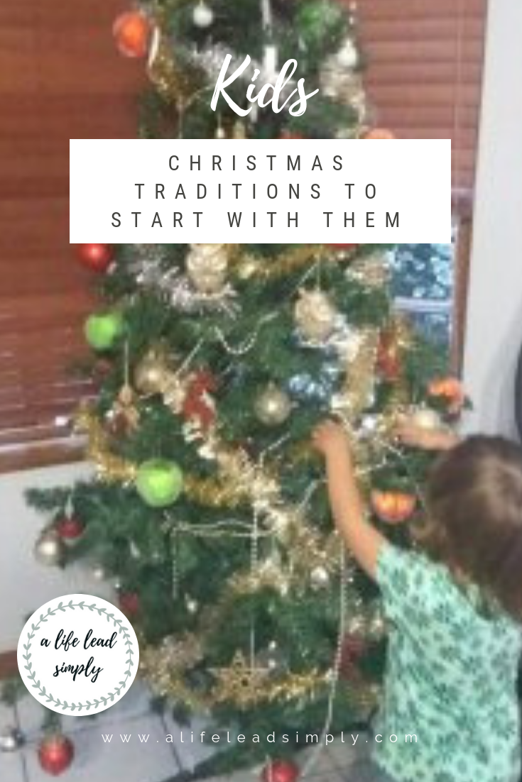 Kids, Traditions to start with your kids, Christmas series, A life lead simply, www.alifeleadsimply (2).png