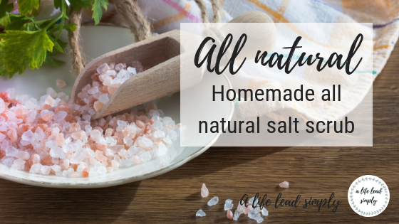 All natural DIY, Glowing face salt scrub, A life lead simply (2).png