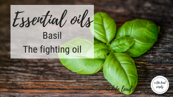 Basil essential oil, a life lead simply, natural health #natural #health #simplify #zerowaste #essentialoils #basilessentialoil #simplehealth #simpleliving #intentional  (1).png