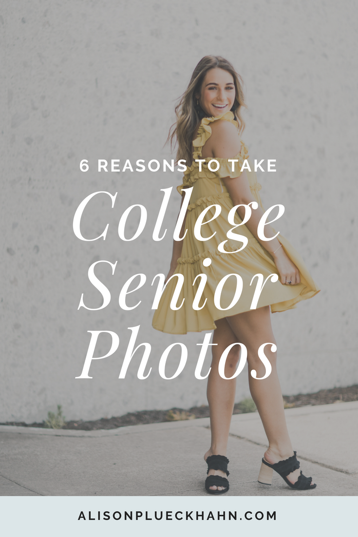 6 Reasons to Take College Graduation Senior Photos