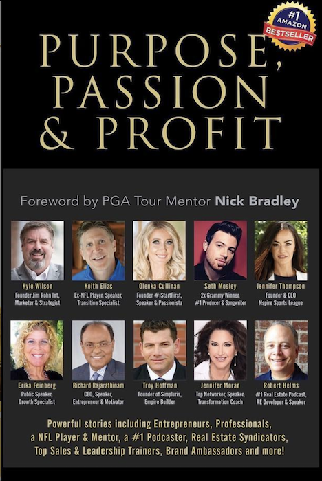 Purpose Passion & Profit - This book,Purpose, Passion & Profit, includes some incredible, diverse people sharing their stories including a 2x Grammy Winner, a NFL Player and Mentor, a #1 Podcaster, Jim Rohn's 18-Year Business Partner, Real Estate Syndicators, Entrepreneurs, Professionals, Top Sales and Leadership Trainers, Brand Ambassadors, and many more.From creators of bestselling books including The One Thing That Changed Everything, Life-Defining Moments from Bold Thought Leaders, Mom & Dadpreneurs, The Little Black Book of Fitness,and Passionistas, these are not just feel-good stories. You will read about overcoming financial ruin, battling health challenges, both mental and physical, and surviving tragedies and abuse. You'll read about persistence, courage, redemption, and unconventional approaches to challenges.Everyone involved has put a lot of work and energy into making sure this book and the lessons inside it will make a positive difference and a ripple in the world. We are honored by each of you who take the time to read and help start that ripple.