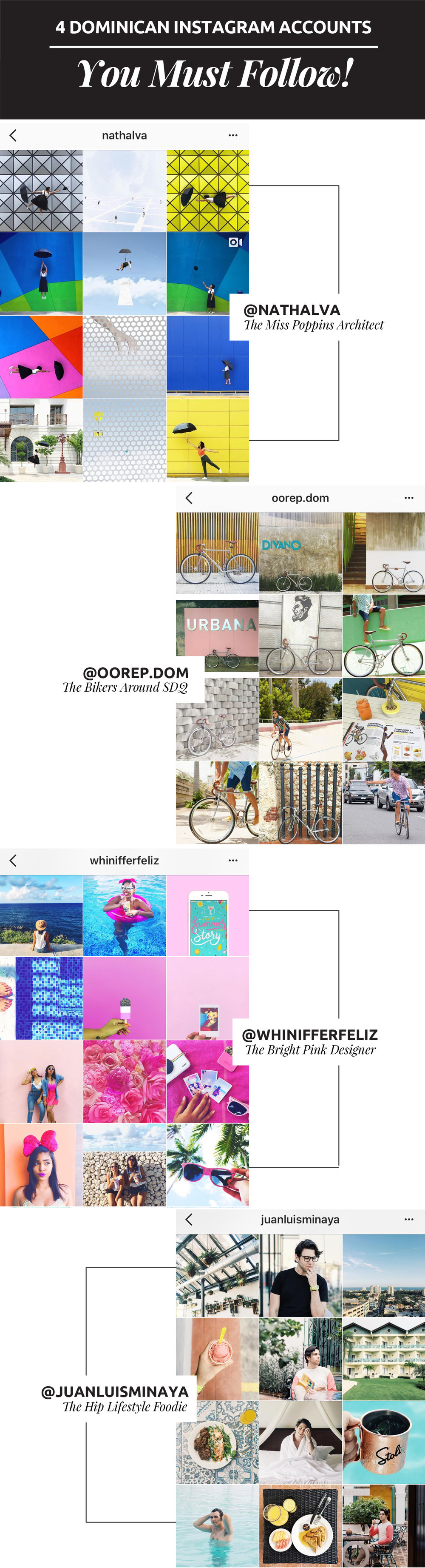 4 Dominican Instagram Accounts You Must Follow #5 I love seeing so many talented people inspiring us to be more creative. These are the 4 Dominican Instagram accounts you should start following now!