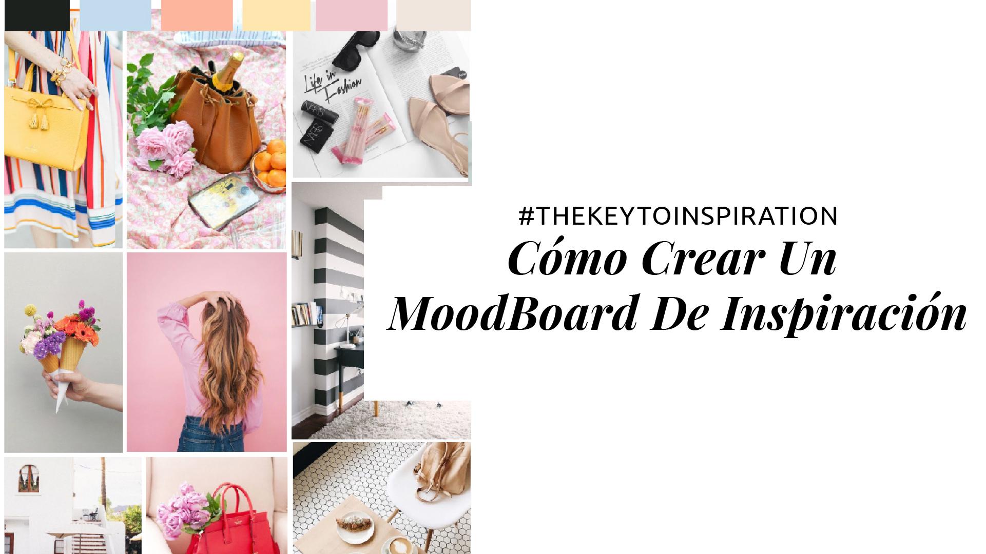 Cómo Crear Un Moodboard De Inspiración - Video Tutorial