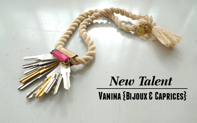New Talent // Vanina {Bijoux & Caprices}