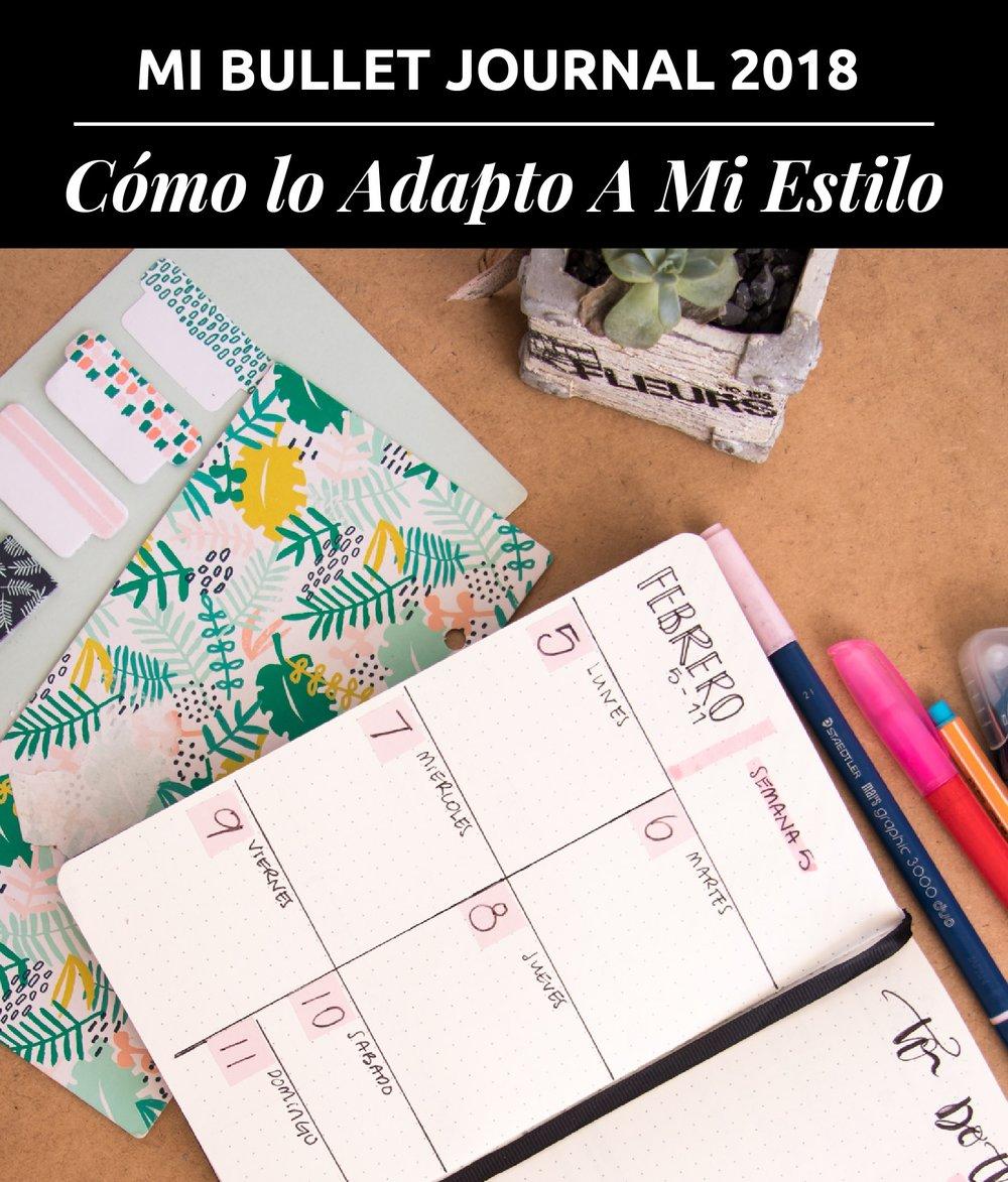 Mi Bullet Journal 2018 | Cómo lo Adapto A Mi Estilo | Si quisieras anotar áreas de tu vida como: hobbies, tus actividades, nutrición, lista de compras, y mucho más, un bullet journal podría ser la mejor opción.