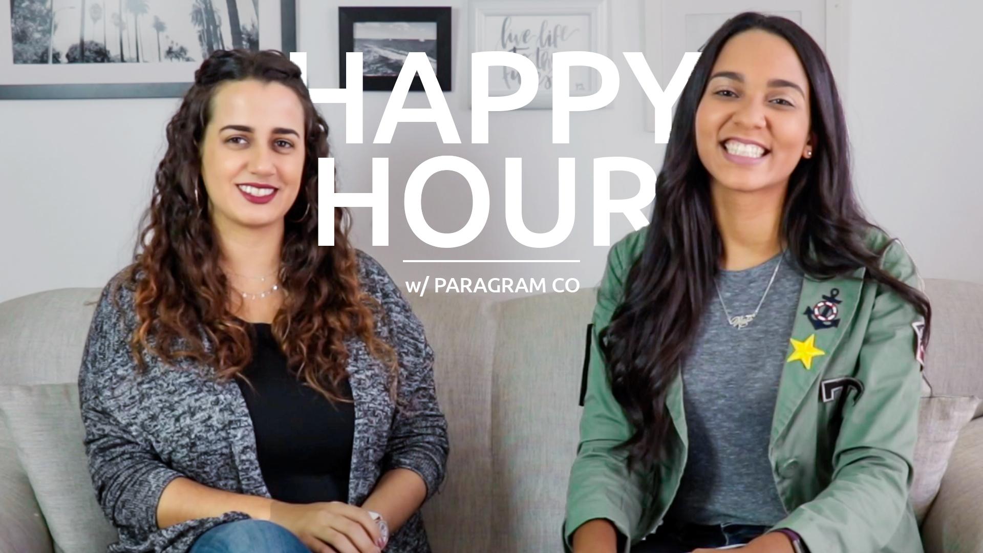 Happy Hour w/ Paragram Co | | Todo Sobre Crear Una Página Web
