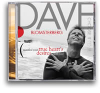 """In my darkest hour I purchased Dave's CD and that one decision transformed my life forever."" –Mitchell P."