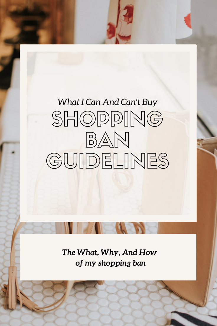 SHOPPING BAN GUIDELINES - This Wild Home