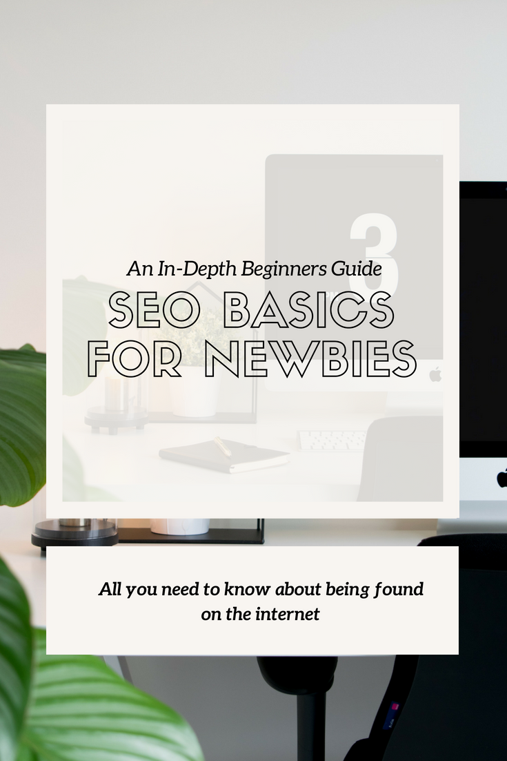 SEO BASICS FOR NEWBIES IN 2018 - This Wild Home