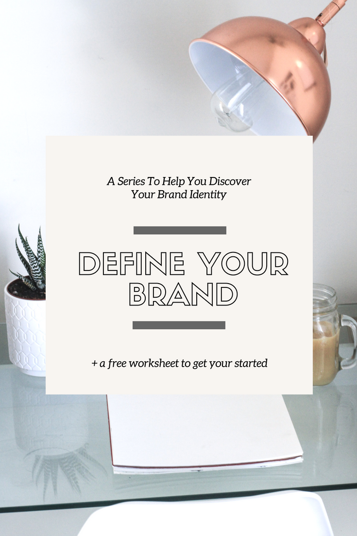 DEFINING YOUR BRAND: Who You Are - This Wild Home