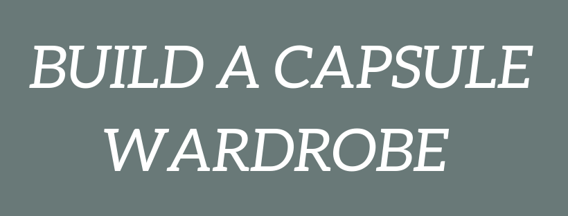 build a capsule wardrobe-2.png