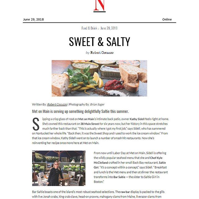 @barsaltie @metonmain @nantucket_magazine @robert_cocuzzo Thank you for the beautiful coverage! For those visiting Nantucket this summer - check out our pop up of Bar Saltie after 5:30 every night!  Met by Day & Bar Saltie @night  Menus are on line @ metonmain.com #staysaltie #🧜🏻‍♀️💕