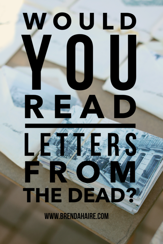 Would you read letters from the dead?
