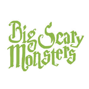 big scary monsters.jpg