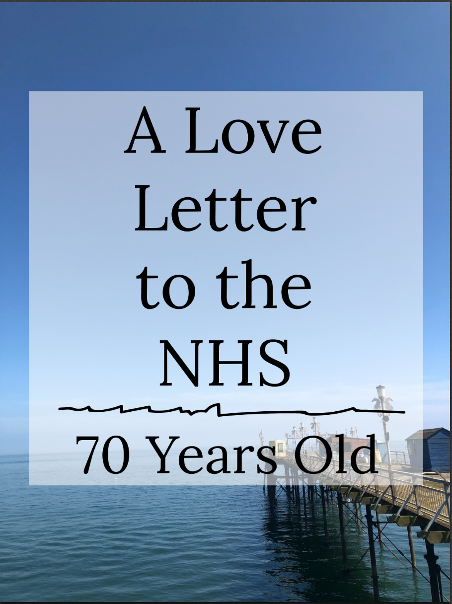 A Love Letter to the NHS