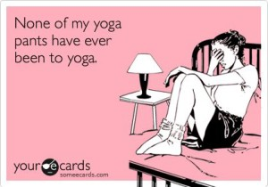 none-of-my-yoga-pants-300x210.jpg