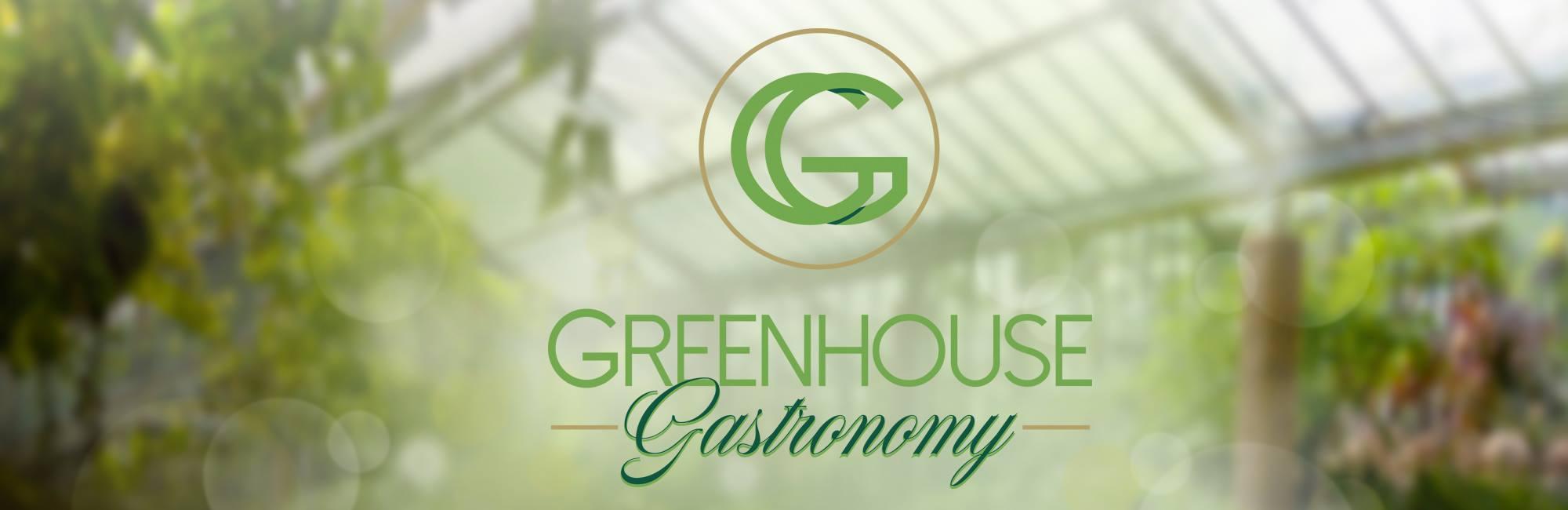 Greenhouse Gastronomy